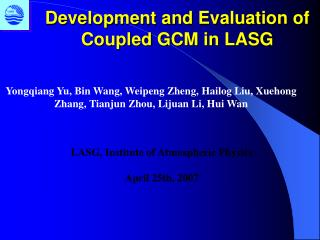 Development and Evaluation of  Coupled GCM in LASG