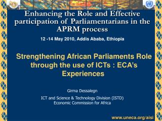 Enhancing the Role and Effective participation of Parliamentarians in the APRM process