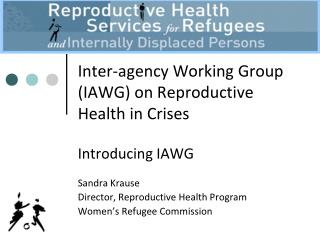 Inter-agency Working Group (IAWG) on Reproductive Health in Crises