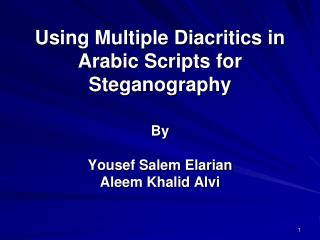 Using Multiple Diacritics in Arabic Scripts for Steganography