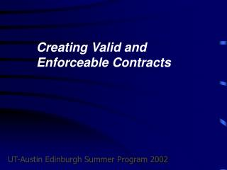Creating Valid and Enforceable Contracts
