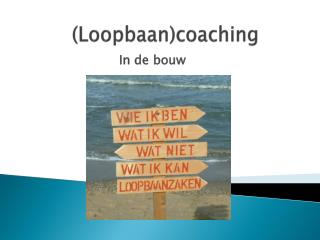 (Loopbaan) coaching