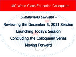 UIC World Class Education Colloquium