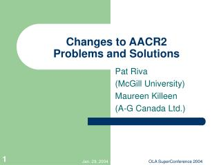Changes to AACR2  Problems and Solutions