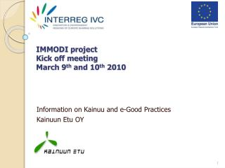 IMMODI project Kick off meeting March 9 th  and 10 th  2010