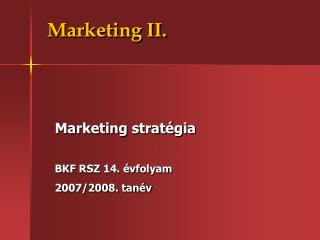 Marketing II.