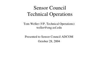 Sensor Council Technical Operations