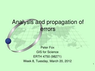 Analysis and propagation of errors