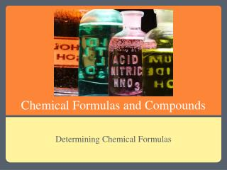 Chemical Formulas and Compounds