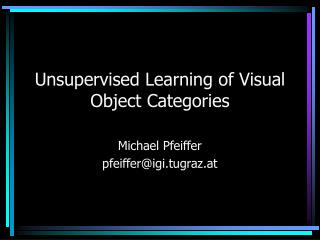Unsupervised Learning of Visual Object Categories