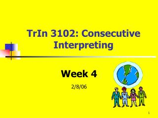 TrIn 3102: Consecutive Interpreting