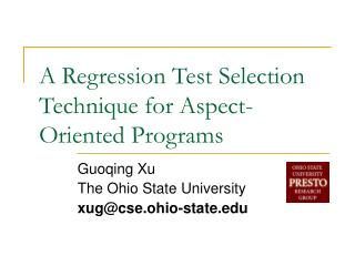 A Regression Test Selection Technique for Aspect-Oriented Programs