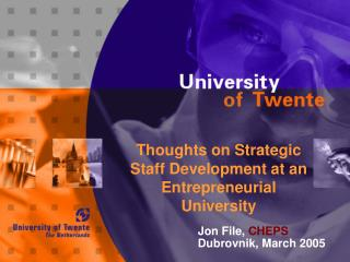 Thoughts on Strategic  Staff Development at an Entrepreneurial  University