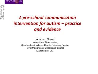 A p re-school communication intervention for autism – practice and evidence