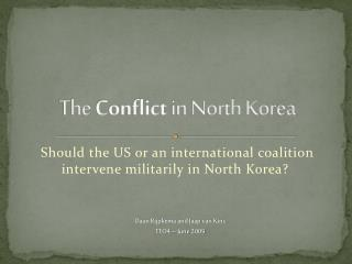 The Conflict in North Korea