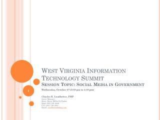 West Virginia Information Technology Summit Session Topic: Social Media in Government