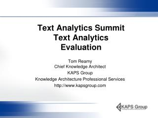 Text Analytics Summit Text Analytics Evaluation