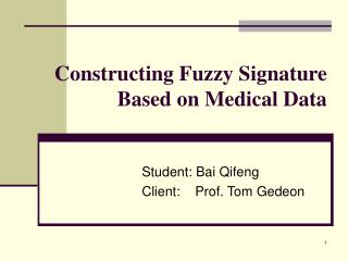 Constructing Fuzzy Signature Based on Medical Data