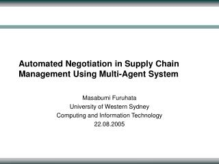 Automated Negotiation in Supply Chain Management Using Multi-Agent System