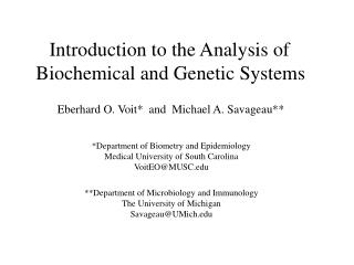 Introduction to the Analysis of  Biochemical and Genetic Systems