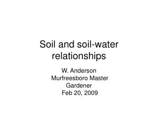 Soil and soil-water relationships