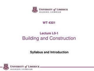 WT 4301 Lecture L0-1 Building and Construction