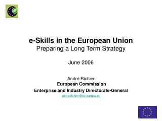 e-Skills in the European Union Preparing a Long Term Strategy June 2006