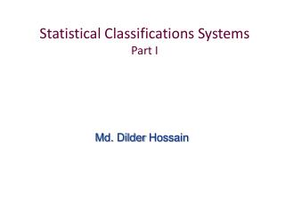Statistical Classifications Systems Part I