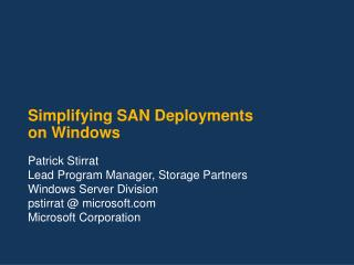 Simplifying SAN Deployments on Windows