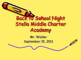 Back to School Night Stella Middle Charter Academy