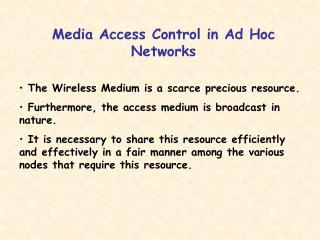 Media Access Control in Ad Hoc Networks