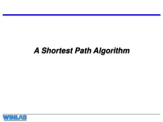 A Shortest Path Algorithm