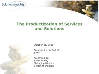 The  Productization  of Services and Solutions