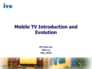 Mobile TV Introduction and Evolution
