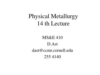 Physical Metallurgy 14 th Lecture