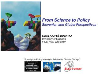 ''Foresight & Policy Making in Relation to Climate Change''