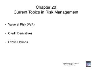 Chapter 20 Current Topics in Risk Management
