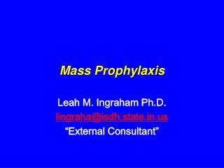 Mass Prophylaxis