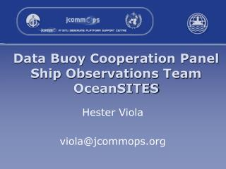 Data Buoy Cooperation Panel Ship Observations Team  OceanSITES
