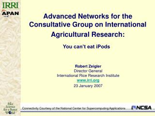 Advanced Networks for the Consultative Group on International Agricultural Research: