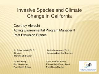 Invasive Species and Climate Change in California