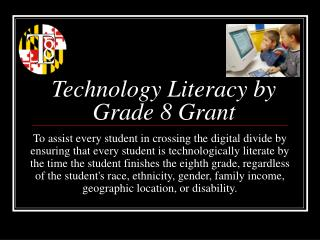 Technology Literacy by Grade 8 Grant