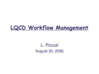 LQCD Workflow Management