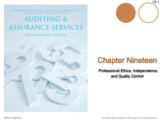 Chapter Nineteen Professional Ethics, Independence, and Quality Control