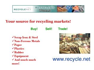Your source for recycling markets!