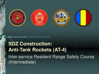 SDZ Construction: Anti-Tank Rockets (AT-4)