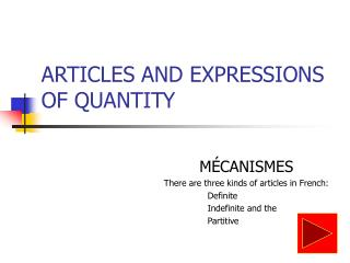 ARTICLES AND EXPRESSIONS OF QUANTITY