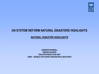UN SYSTEM REFORM FOR DISASTER RISK REDUCTION (ISDR)