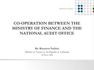 CO-OPERATION BETWEEN THE MINISTRY OF FINANCE AND THE NATIONAL AUDIT OFFICE