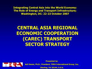 Presented by: Asil Gezen, Ph.D., President, TERA International Group, Inc.